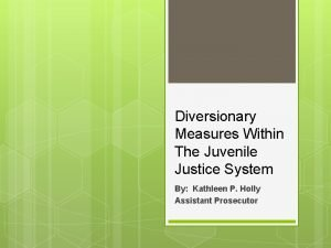 Diversionary Measures Within The Juvenile Justice System By