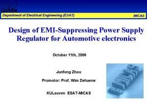 Department of Electrical Engineering ESAT MICAS Design of