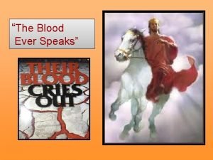 The Blood Ever Speaks Many Celebrate Him as