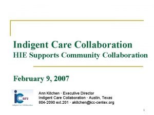 Indigent Care Collaboration HIE Supports Community Collaboration February