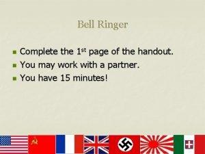 Bell Ringer n n n Complete the 1