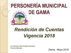 Rendicin de Cuentas Vigencia 2018 Luis Hernando Emilio