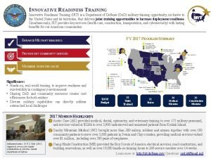 INNOVATIVE READINESS TRAINING Innovative Readiness Training IRT is