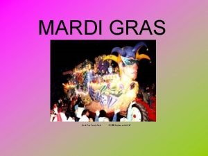 MARDI GRAS Mardi Gras Parade Float 1998 Holidays