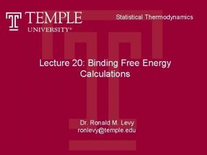 Statistical Thermodynamics Lecture 20 Binding Free Energy Calculations
