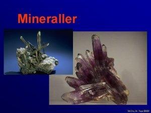 Mineraller Yrd Do Dr Yaar EREN Ana mineral