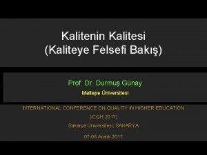 Kalitenin Kalitesi Kaliteye Felsefi Bak Prof Dr Durmu