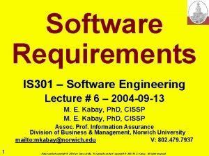 Software Requirements IS 301 Software Engineering Lecture 6