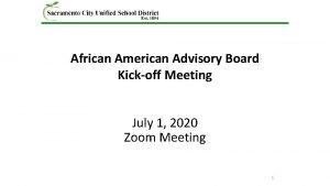 African American Advisory Board Kickoff Meeting July 1