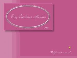Day Crations rflexives 2013 Dfilement manuel Je pense