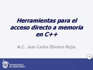 Herramientas para el acceso directo a memoria en