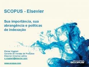 SCOPUS Elsevier Sua importncia sua abrangncia e polticas