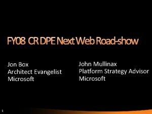 Jon Box Architect Evangelist Microsoft 1 John Mullinax