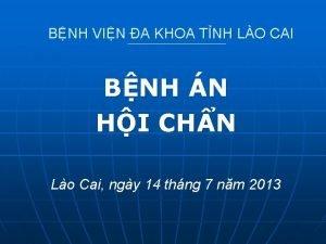 BNH VIN A KHOA TNH LO CAI BNH