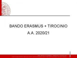 BANDO ERASMUS TIROCINIO A A 202021 Bando Erasmus