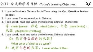 917 Todays Learning Objectives 1 I can do