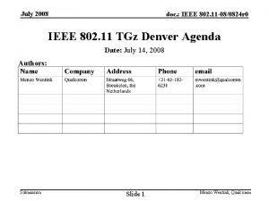 July 2008 doc IEEE 802 11 080824 r