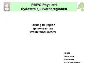 RMPG Psykiatri Sydstra sjukvrdsregionen Frslag till region gemensamma