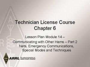 Technician License Course Chapter 6 Lesson Plan Module