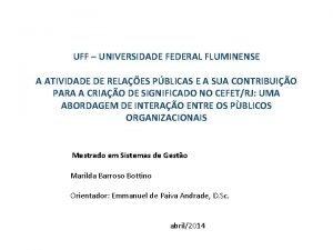UFF UNIVERSIDADE FEDERAL FLUMINENSE A ATIVIDADE DE RELAES