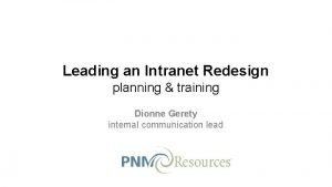 Leading an Intranet Redesign planning training Dionne Gerety
