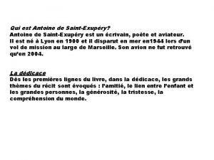 Qui est Antoine de SaintExupry Antoine de SaintExupry