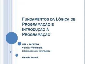 FUNDAMENTOS DA LGICA DE PROGRAMAO E INTRODUO PROGRAMAO