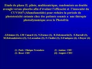 Etude de phase II pilote multicentrique randomise en