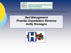 Bed Management Presidio Ospedaliero Ravenna AUSL Romagna Ospedale