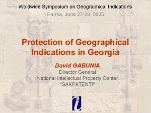 Woldwide Symposium on Geographical Indications Parma June 27