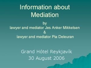 Information about Mediation by lawyer and mediator Jes