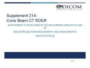 Supplement 214 Cone Beam CT RDSR SUPPLEMENT IS