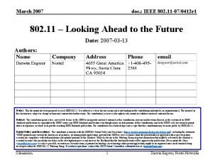 March 2007 doc IEEE 802 11 070412 r