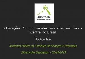 Operaes Compromissadas realizadas pelo Banco Central do Brasil