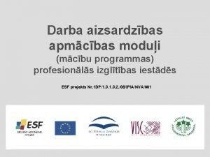 Darba aizsardzbas apmcbas modui mcbu programmas profesionls izgltbas