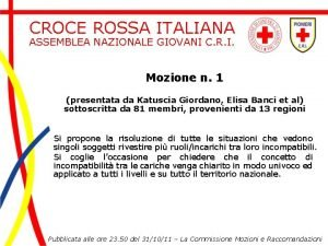 CROCE ROSSA ITALIANA ASSEMBLEA NAZIONALE GIOVANI C R