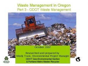 Waste Management in Oregon Part 3 ODOT Waste