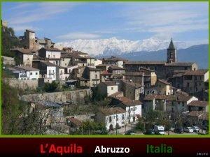 LAquila Abruzzo Italia SINCRO LAquila es la ciudad