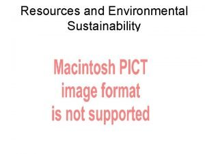 Resources and Environmental Sustainability Resources NonRenewable Resources available
