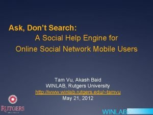 Ask Dont Search A Social Help Engine for