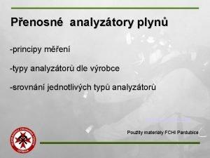 Penosn analyztory plyn principy men typy analyztor dle