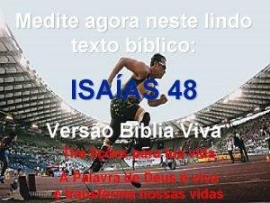 Medite agora neste lindo texto bblico ISAAS 48
