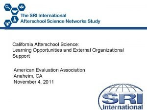 California Afterschool Science Learning Opportunities and External Organizational