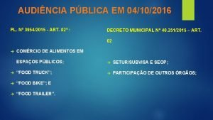 AUDINCIA PBLICA EM 04102016 PL N 39542015 ART