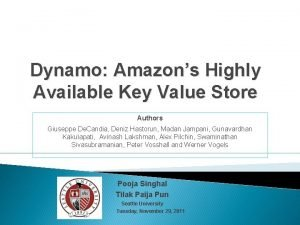 Dynamo Amazons Highly Available Key Value Store Authors