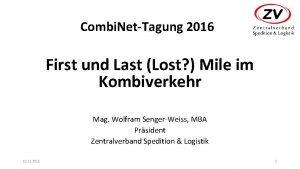 Combi NetTagung 2016 First und Last Lost Mile