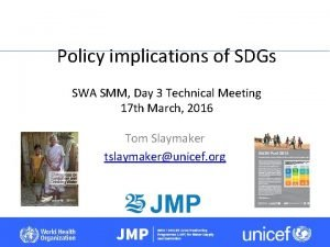 Policy implications of SDGs SWA SMM Day 3