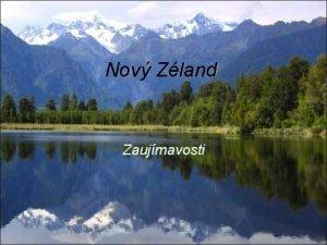 Nov Zland Zaujmavosti Nrodn park Fiordland najv nrodn