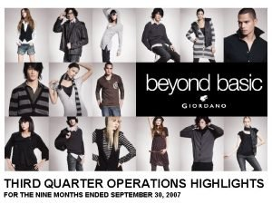 THIRD QUARTER OPERATIONS HIGHLIGHTS FOR THE NINE MONTHS