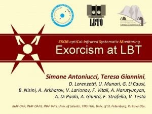 EXOR opti CalInfrared Systematic Monitoring Exorcism at LBT